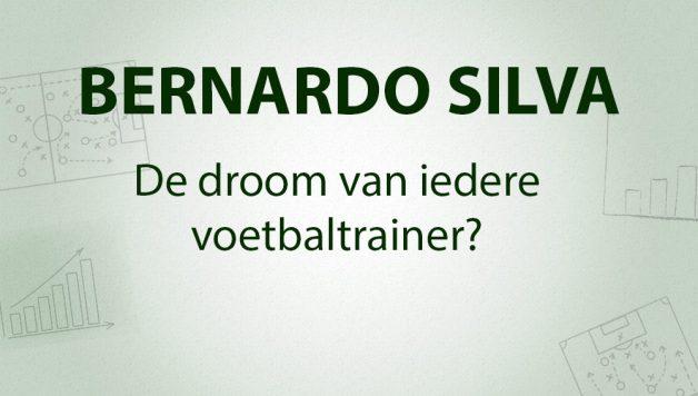 bernardo-silva-droom-voetbaltrainer