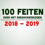 100 feiten eredivisie 2018-2019
