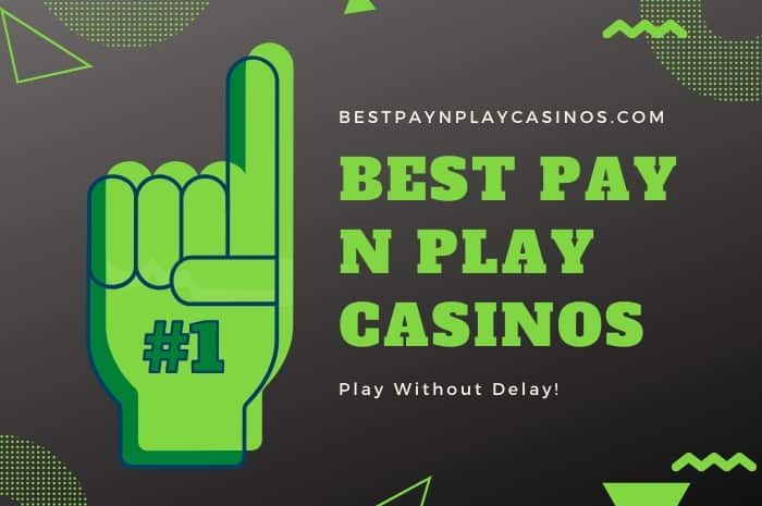Real time Deposits and Instant Withdrawals at bestpaynplaycasinos com